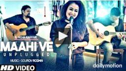 Maahi Ve Unplugged- Neha Kakkar